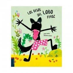 BESOS DEL LOBO FEROZ, LOS.(LIBROS ILUSTRADOS)