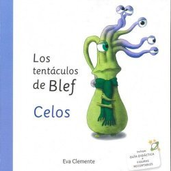 LOS TENTACULOS DE BLEF: CELOS