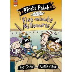 6.PIRATE PATCH AND THE FIVE-MINUTE MILLONAIRES