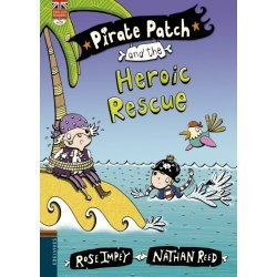 7.PIRATE PATCH AND THE HEROIC RESCUE.(ENGLISH READ