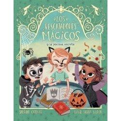 LOS RESCATADORES MAGICOS 5. Y LA POCIMA SECRETA