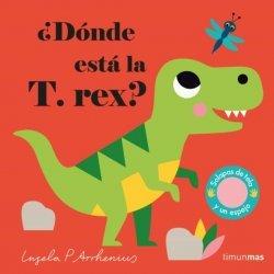 ¨DONDE ESTA LA T. REX?
