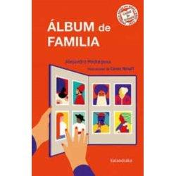 ALBUM DE FAMILIA.(KALANDRAKA)