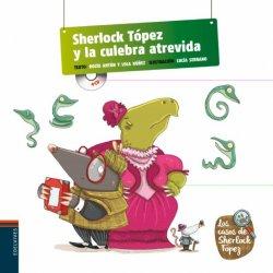 2.SHERLOCK TOPEZ Y CULEBRA ATREVIDA.(CASOS SHERLOC
